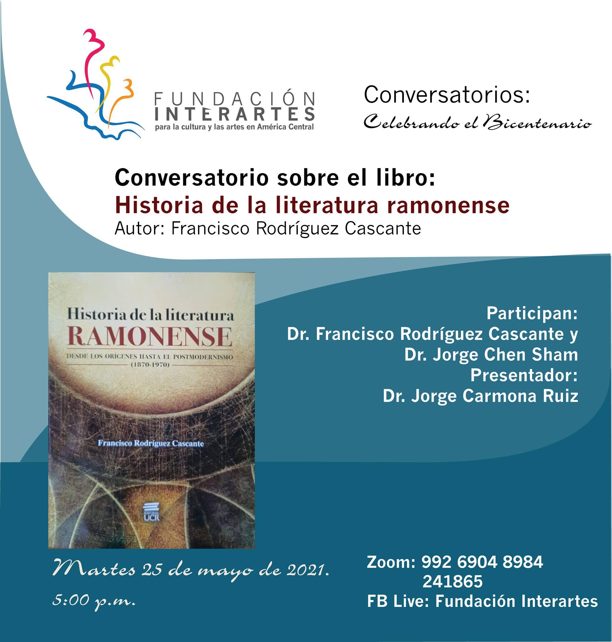 Conversatorio sobre el libro: Conversatorio: Historia de la literatura ramonense
