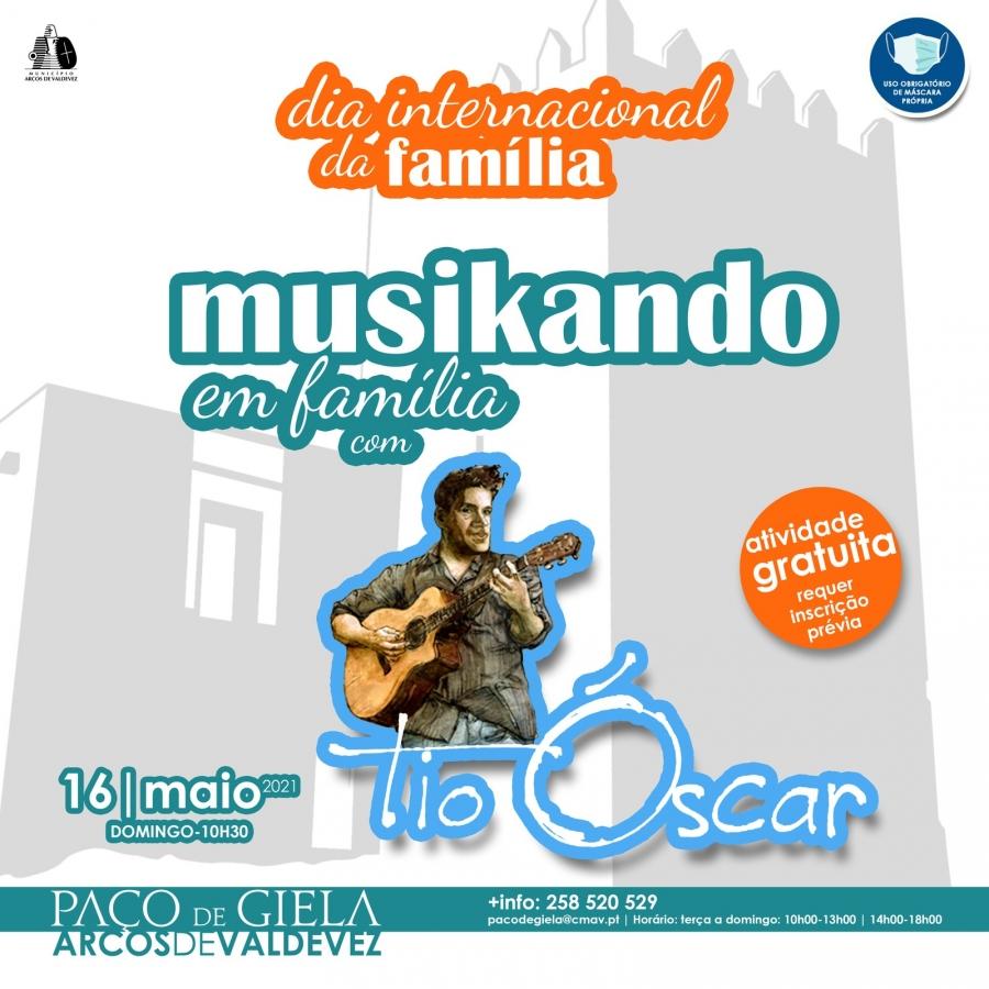 Dia Internacional da Família - Musikando em Família com Tio Óscar.