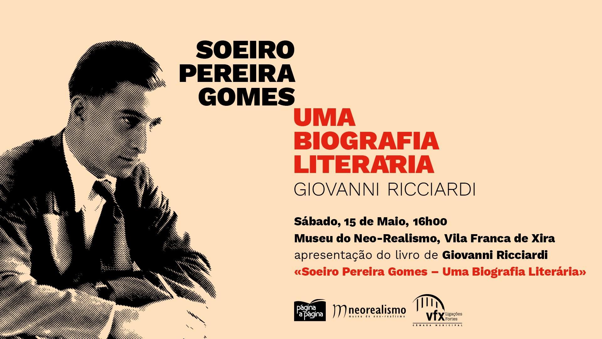 apresentação do livro de Giovanni Ricciardi «Soeiro Pereira Gomes – Uma Biografia Literária»