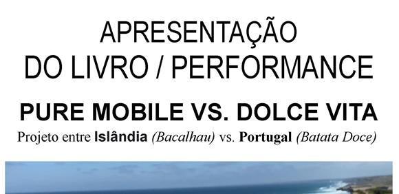 Apresentação do Livro/Performance 'Pure Mobile vs Dolce Vita', de  Monika Fryčová