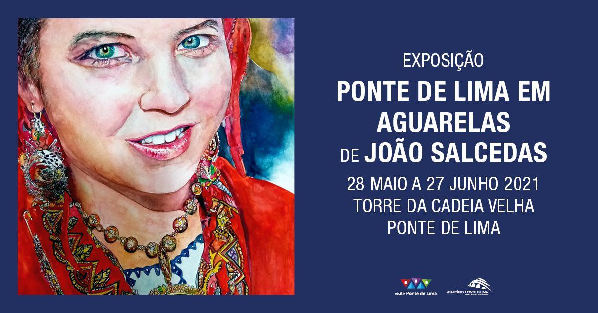 Exposição 'Ponte de Lima em Aguarelas' de João Salcedas
