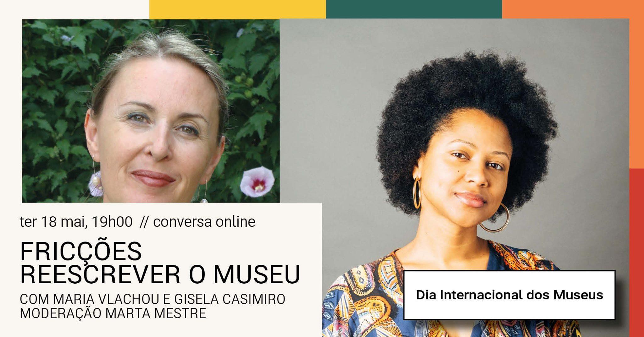 Conversa/ Reescrever o Museu. Com Gisela Casimiro e Maria Vlachou