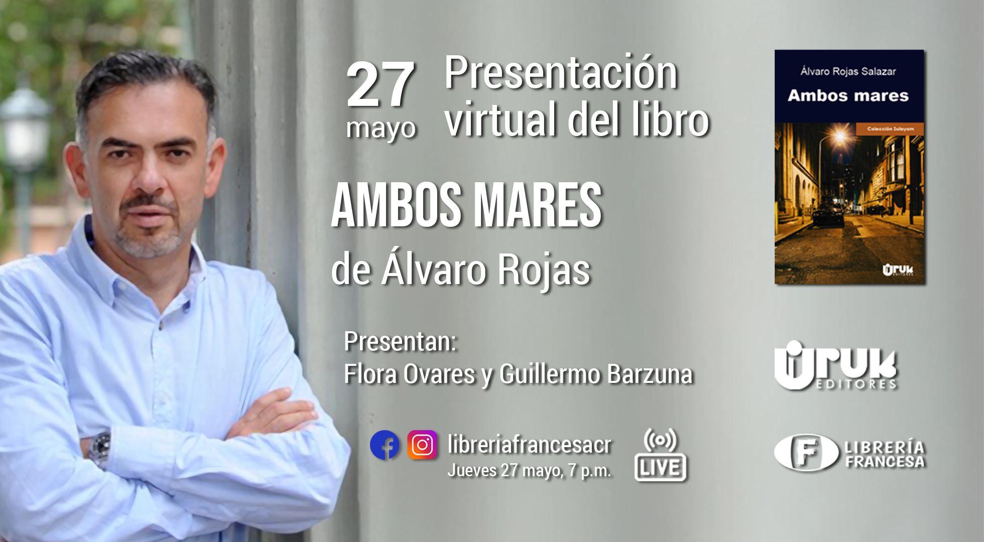 Presentación del libro 'Ambos mares' de Álvaro Rojas