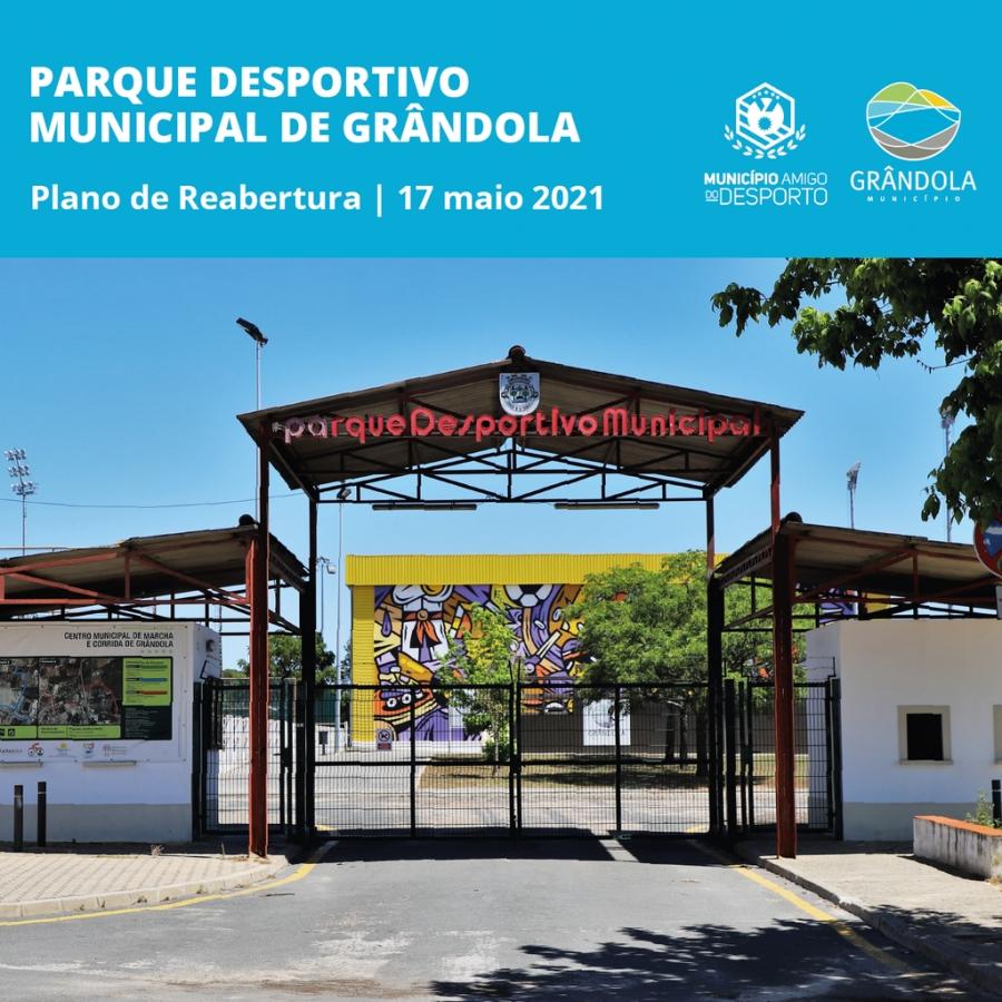 Reabertura do Parque Desportivo Municipal – 17 de maio