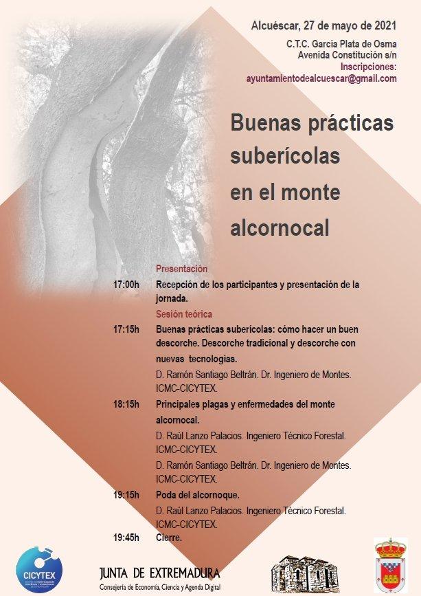 Jornada sobre buenas prácticas suberícolas en el monte alcornocal. Alcuéscar (Cáceres). 27 de mayo de 2021
