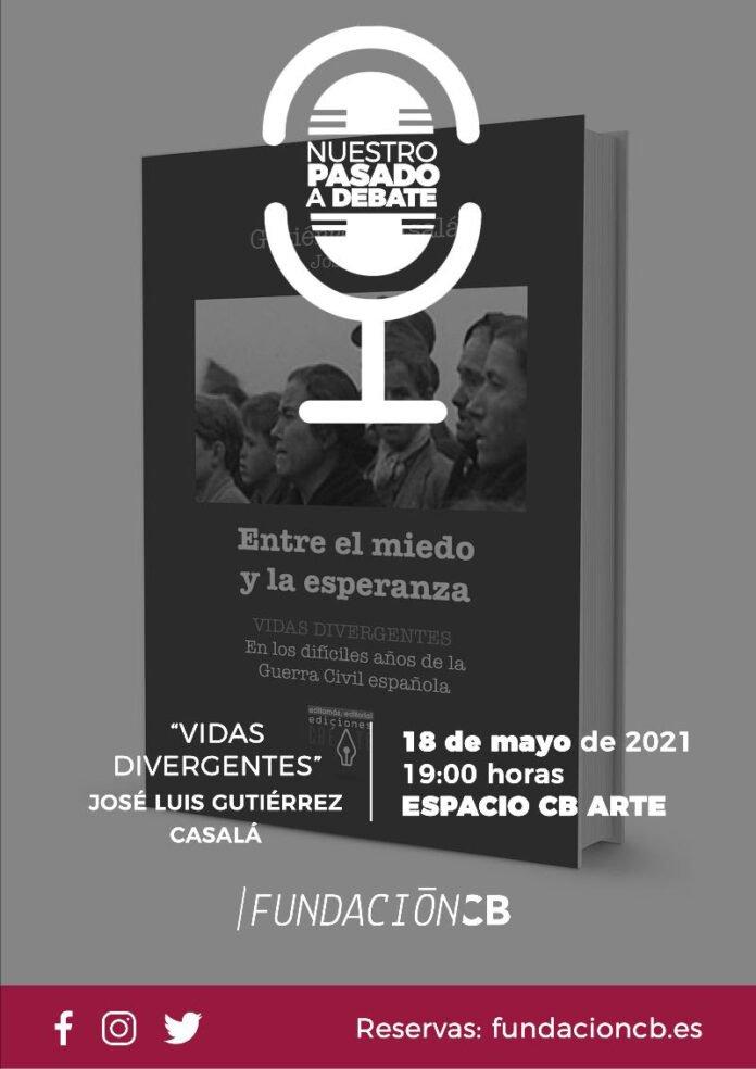 Nuestro pasado a debate | 'Vidas divergentes' con José Luis Gutiérrez