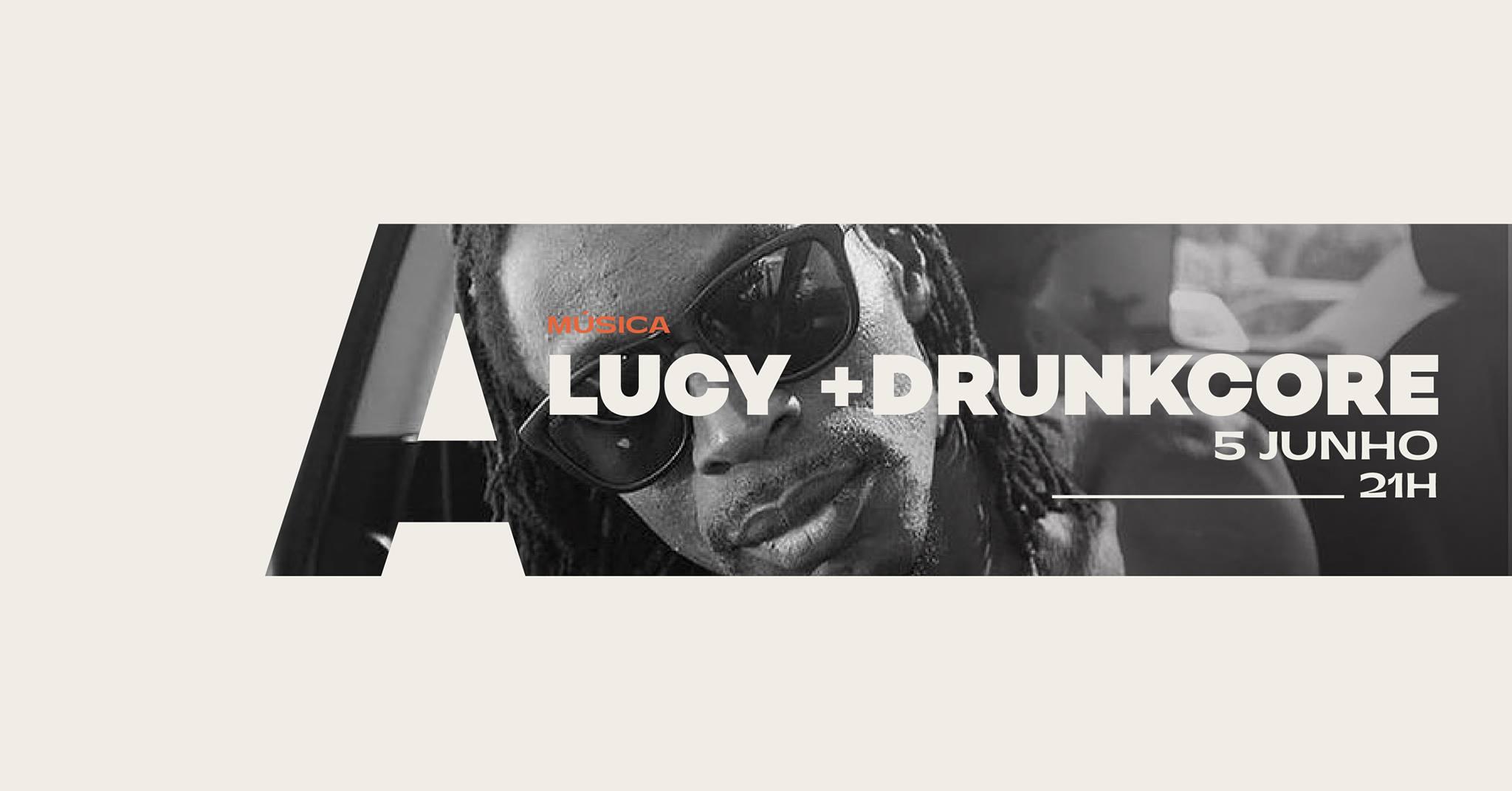 Lucy + Drunkcore @Avenida Café-Concerto