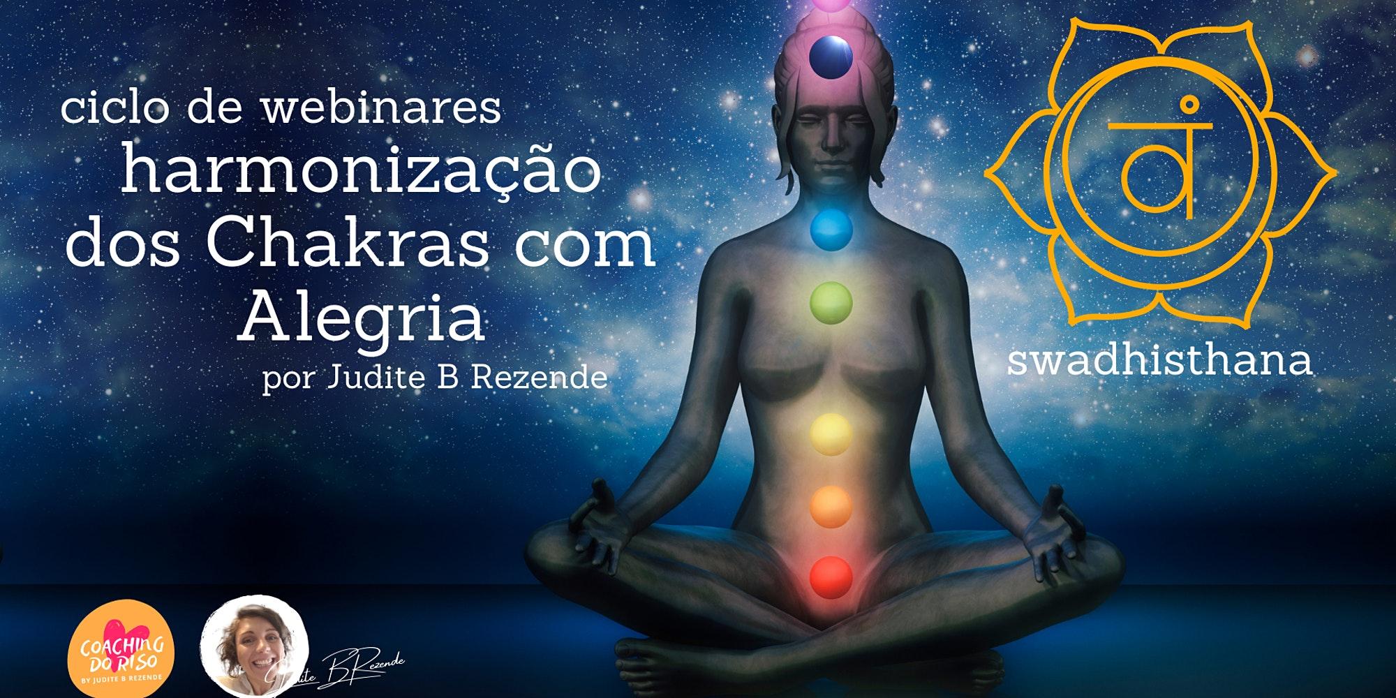 Harmonização dos Chakras com Alegria - Swadhisthana