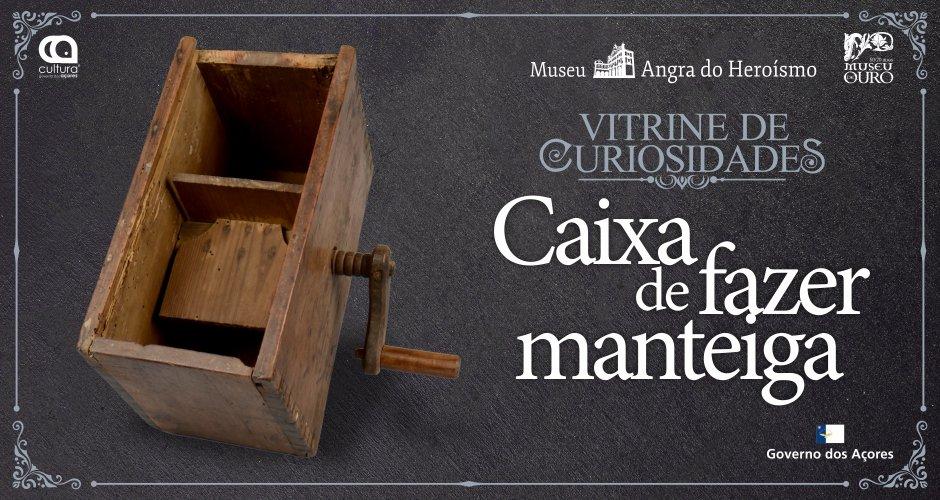 5/ Vitrine de Curiosidades - Caixa de fazer manteiga