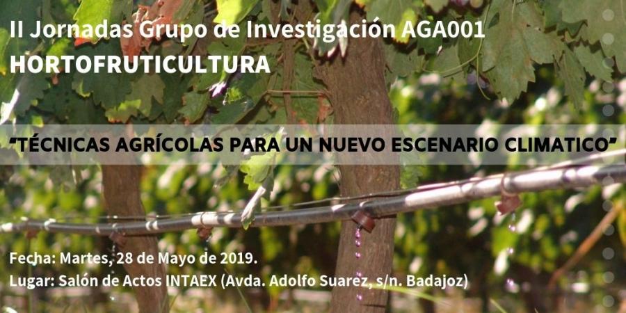 """II Jornadas Grupo de Investigación HORTOFRUTICULTURA """"TÉCNICAS AGRÍCOLAS PARA UN NUEVO ESCENARIO CLIMATICO"""""""