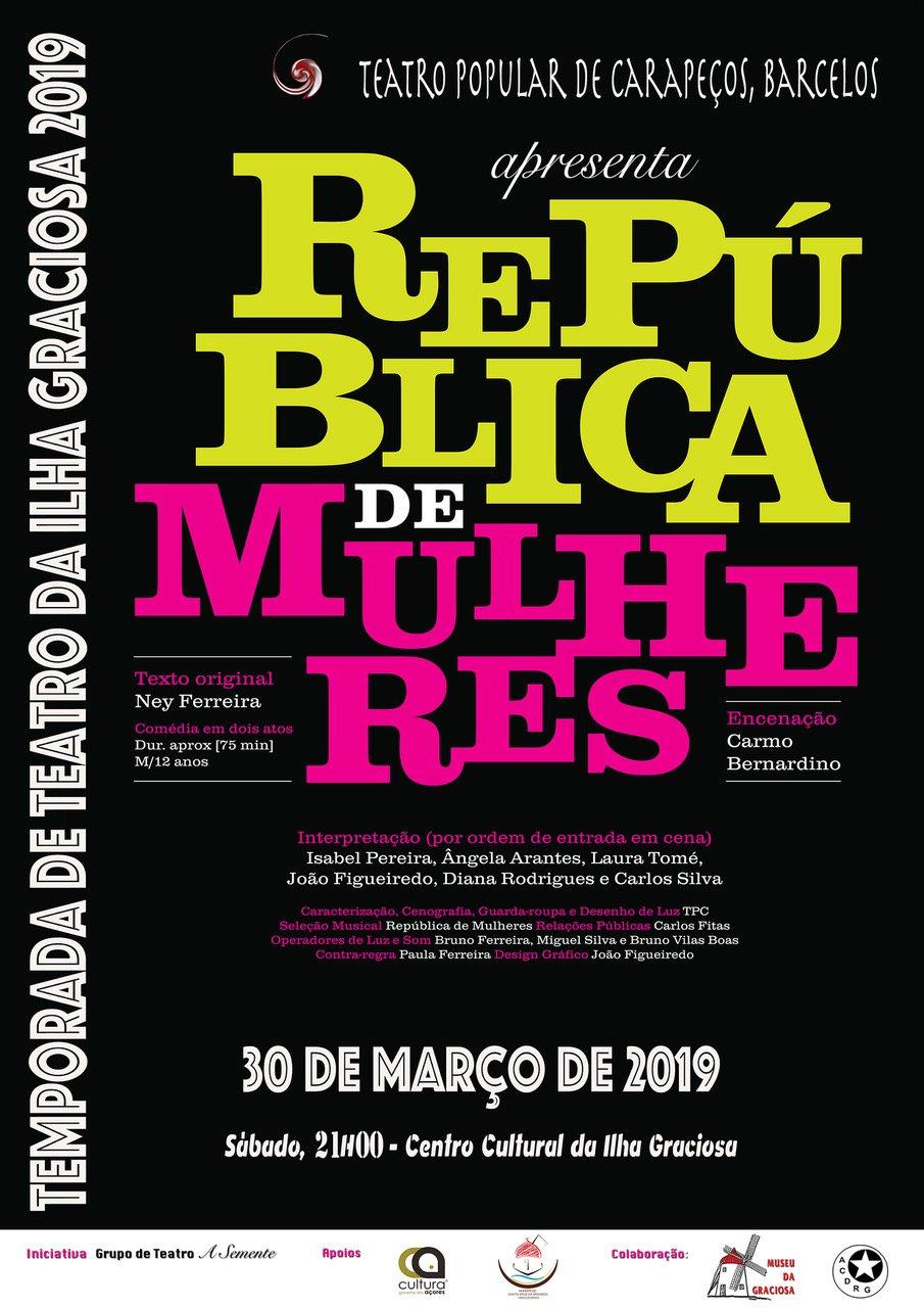 Temporada de Teatro da Ilha Graciosa 2019-Grupo TPC de Barcelos