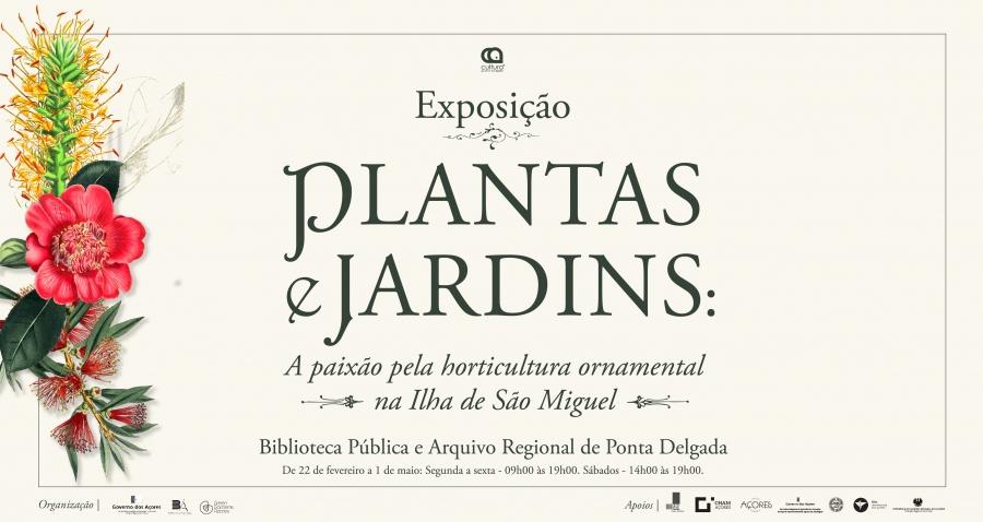 Plantas e Jardins: a paixão pela horticultura ornamental na Ilha de São Miguel