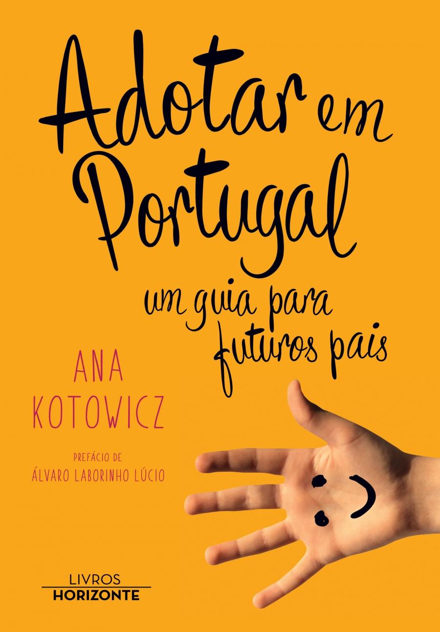 Adotar em Portugal, um guia para futuros pais