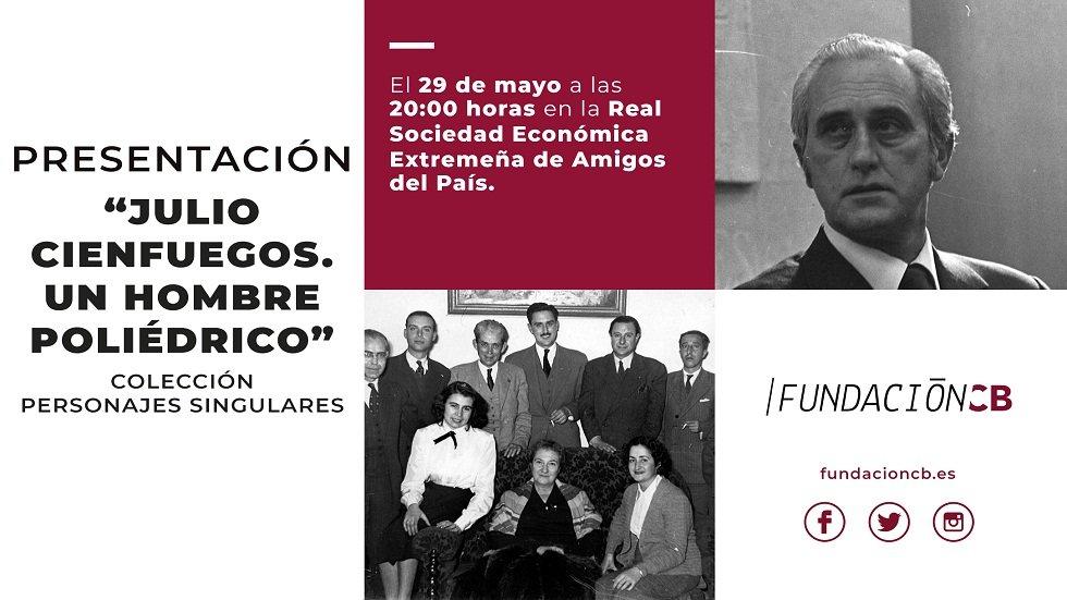 """Presentación """"Julio Cienfuegos. Un hombre poliédrico"""" - Fundación CB"""