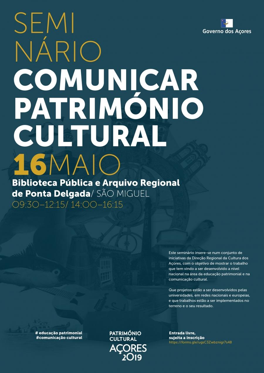 Seminário 'Comunicar Património Cultural'