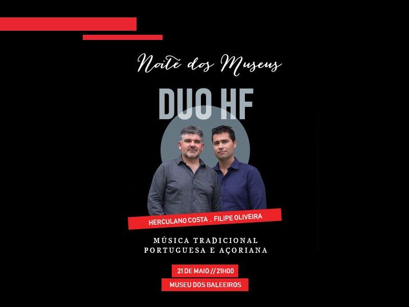 Museu do Pico promove concerto com o grupo musical Duo HF