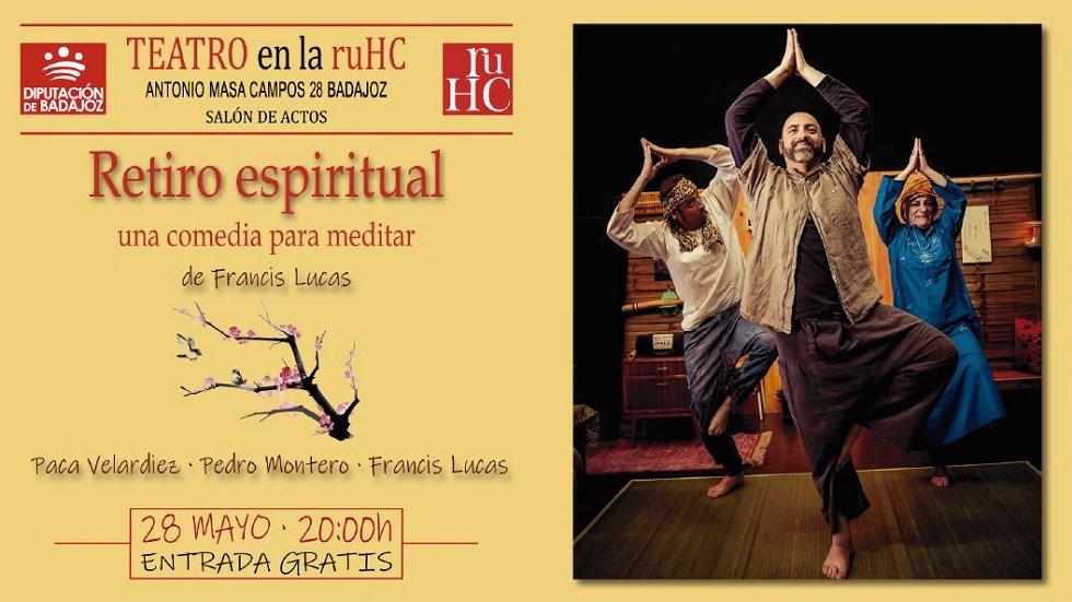 'Retiro espiritual, una comedia para meditar' - Teatro en la RUHC