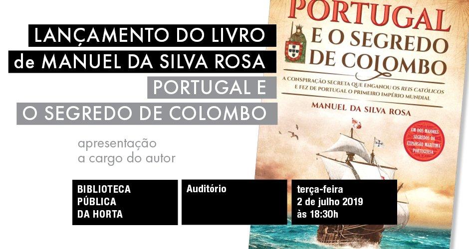 """Lançamento do livro """"Portugal e o Segredo de Colombo"""""""