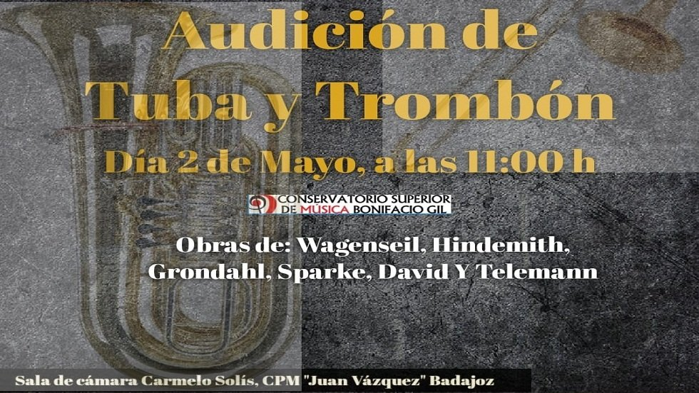 Audición de Tuba y Trombón – Conservatorio Profesional de Música Juan Vázquez