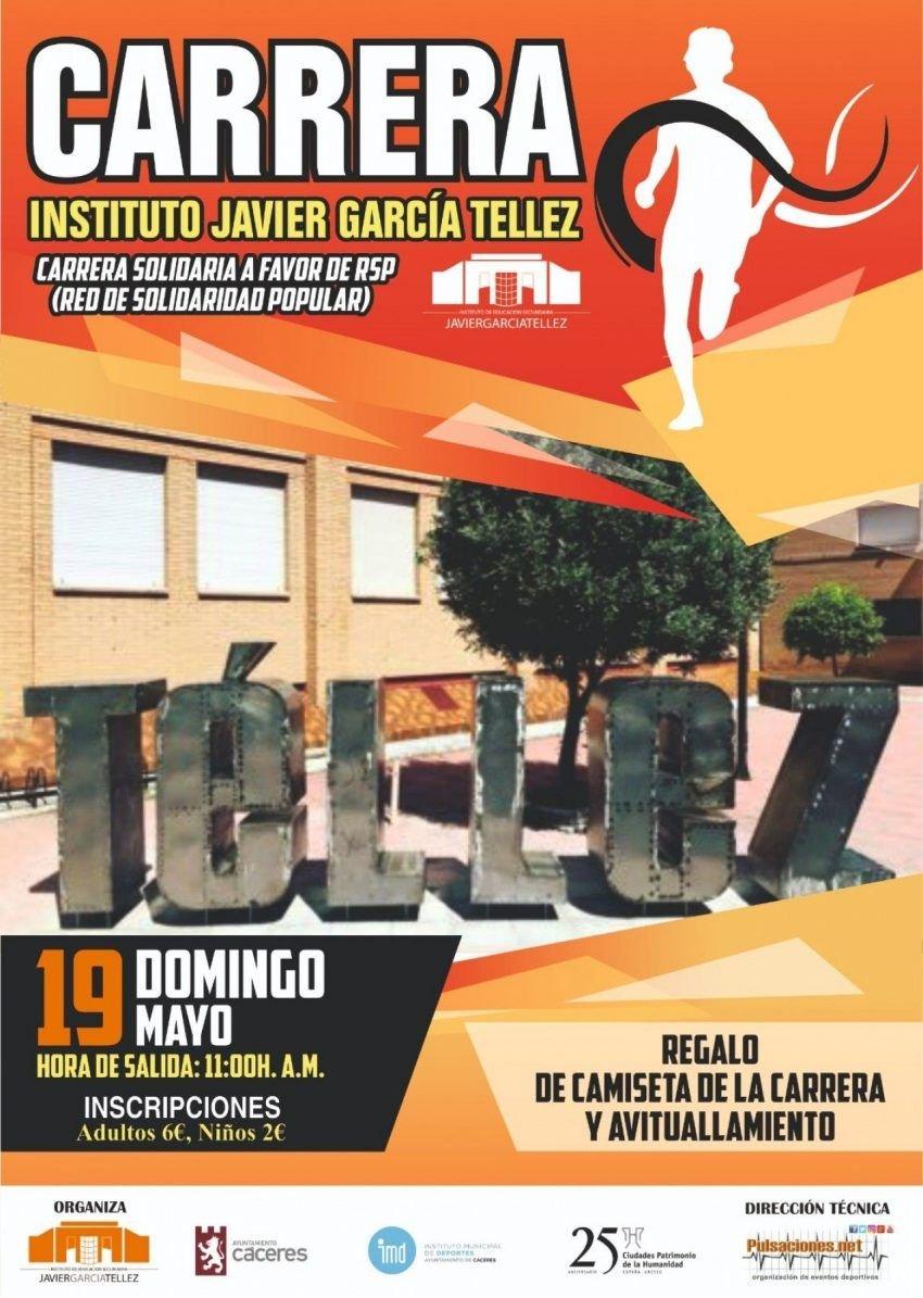 I Carrera «Instituto Javier García Téllez»