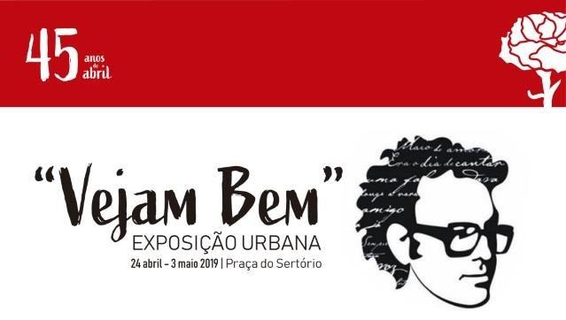 """""""Vejam Bem"""" Exposição Urbana com temática alusiva a José Afonso"""