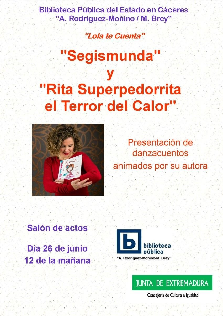 """Presentación y cuentacuentos de: """"Segismunda"""" y """"Rita Superpedorrita El Terror del Calor"""""""
