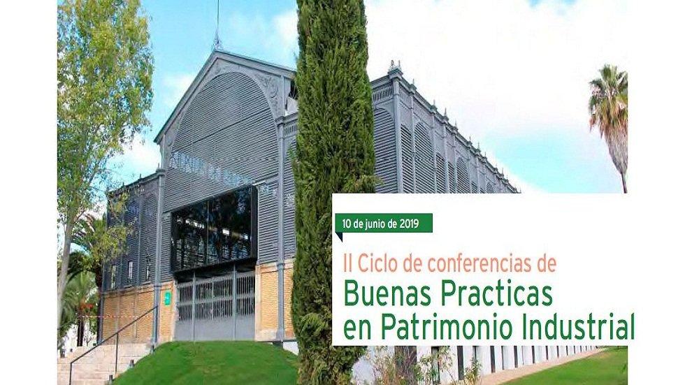 """II Ciclo de conferencias """"Buenas prácticas en el Patrimonio Industrial"""""""