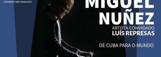 Miguel Nuñez | Luís Represas - artista convidado