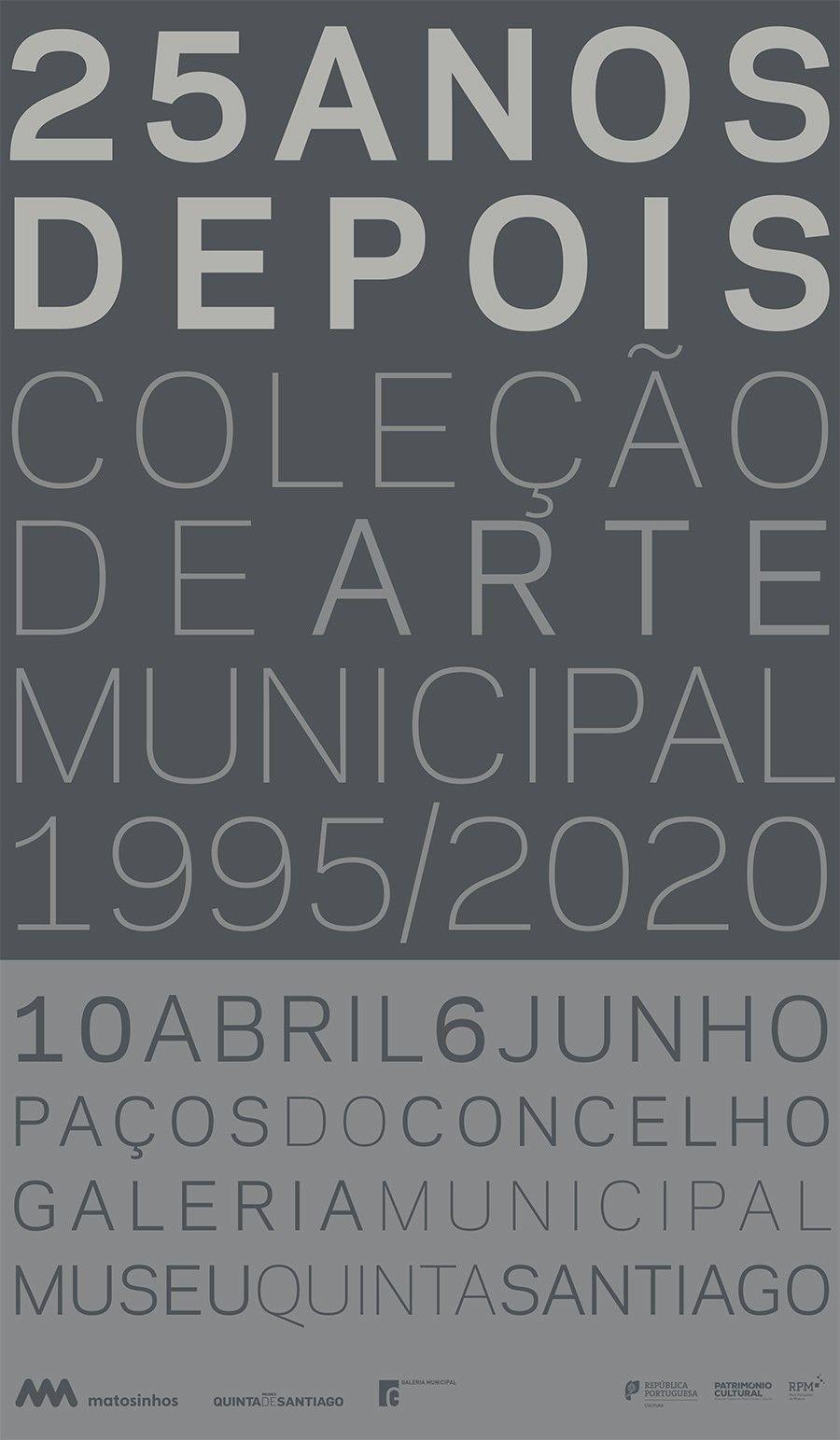 25 Anos Depois - Coleção de Arte Municipal 1995/2020