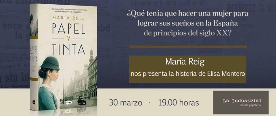 Presentación: 'Papel y tinta', de Maria Reig | La Industrial