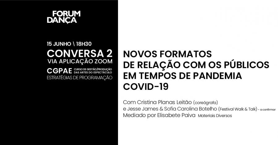 CONVERSA 2: Novos formatos de relação com os públicos em tempos de pandemia Covid-19