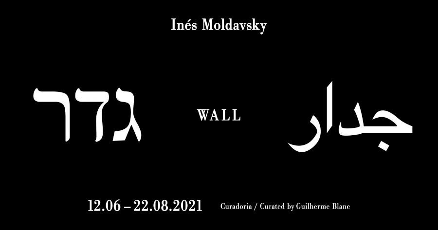 'Wall גדר جدار' de Inés Moldavsky