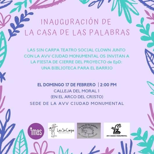 Inauguración: LA CASA DE LAS PALABRAS
