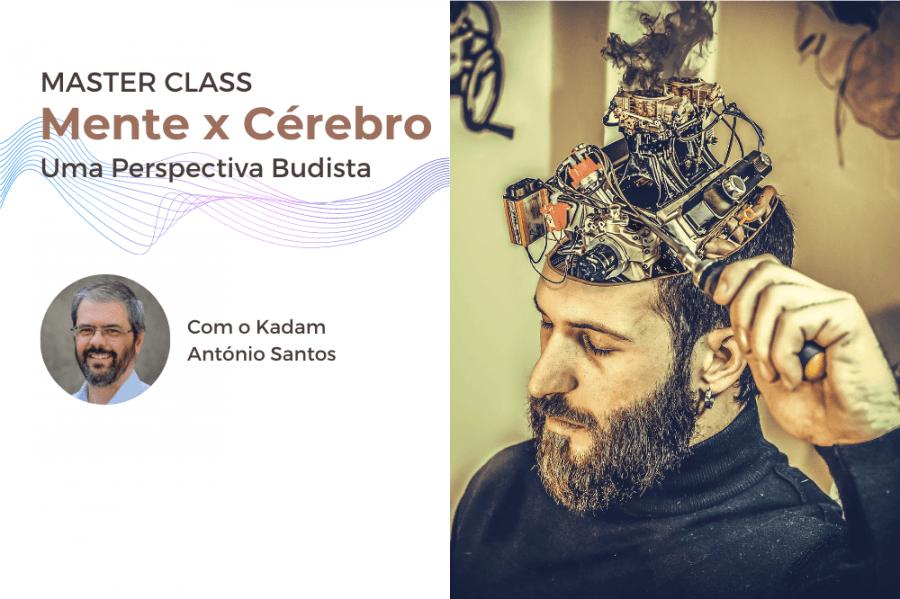 Master class 'Mente x Cérebro - Uma Perspetiva Budista'