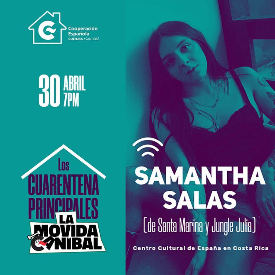 Samantha Salas. Los Cuarentena Principales de La Movida Caníbal