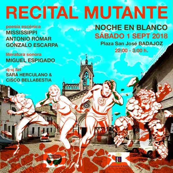Recital Mutante en La Noche en Blanco Badajoz 18