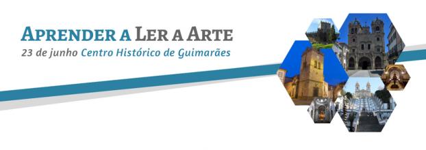 Aprender a Ler a Arte | Centro Histórico Guimarães