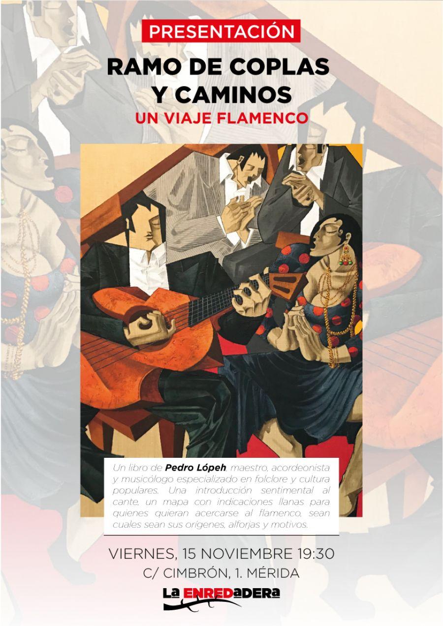 Presentación del libro Ramo de Coplas y Caminos. Un viaje flamenco. Con Pedro Lópeh.