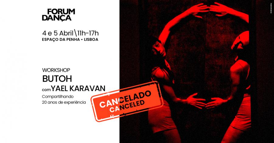 Cancelado - Workshop de Butoh, com Yael Karavan