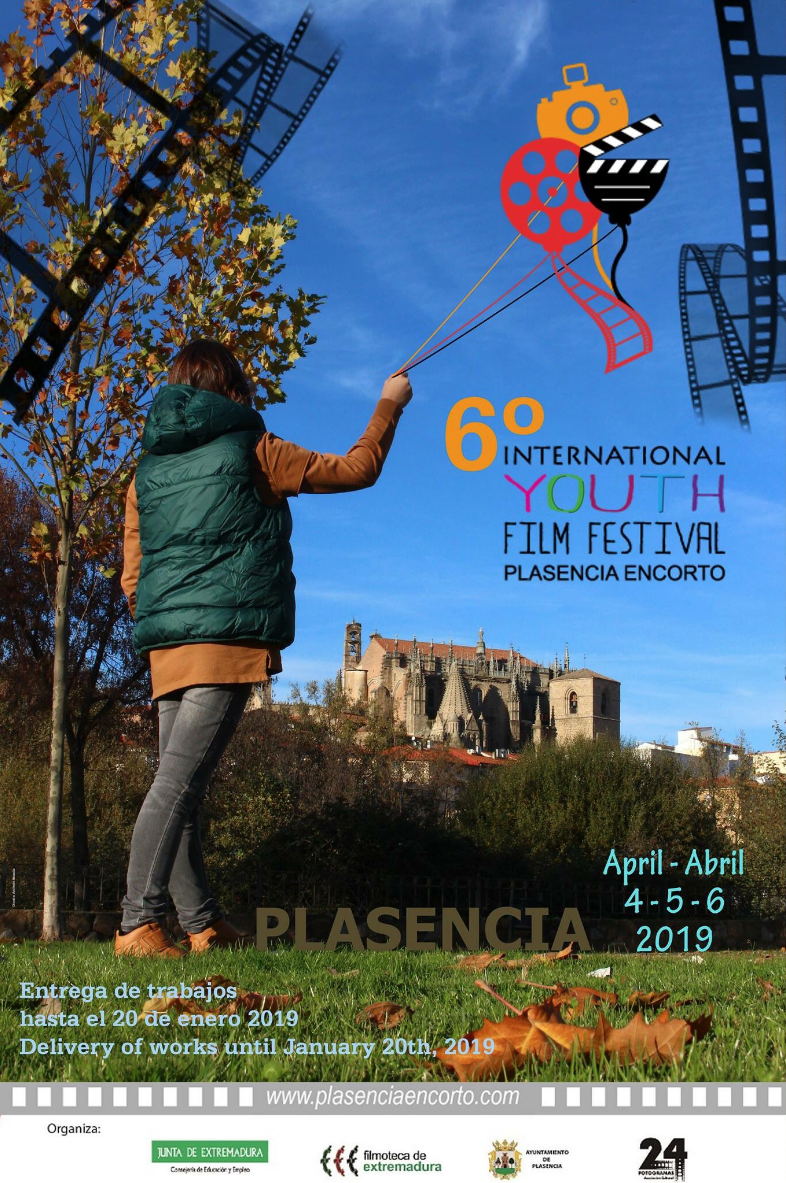 6º International Youth Film Festival || PLASENCIA EN CORTO