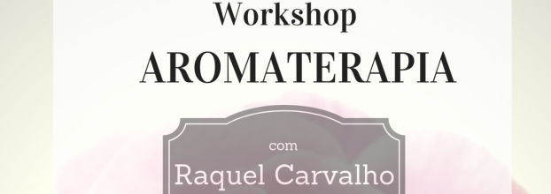 Workshop de Aromaterapia