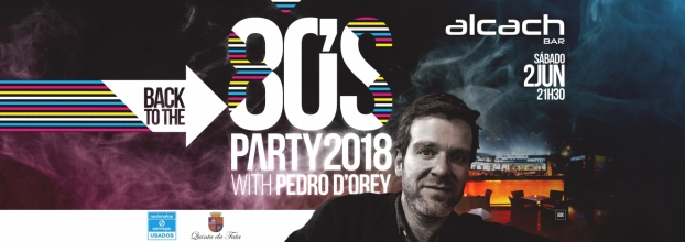 ALCACH BAR // BACK TO THE 80'S with Pedro D'Orey