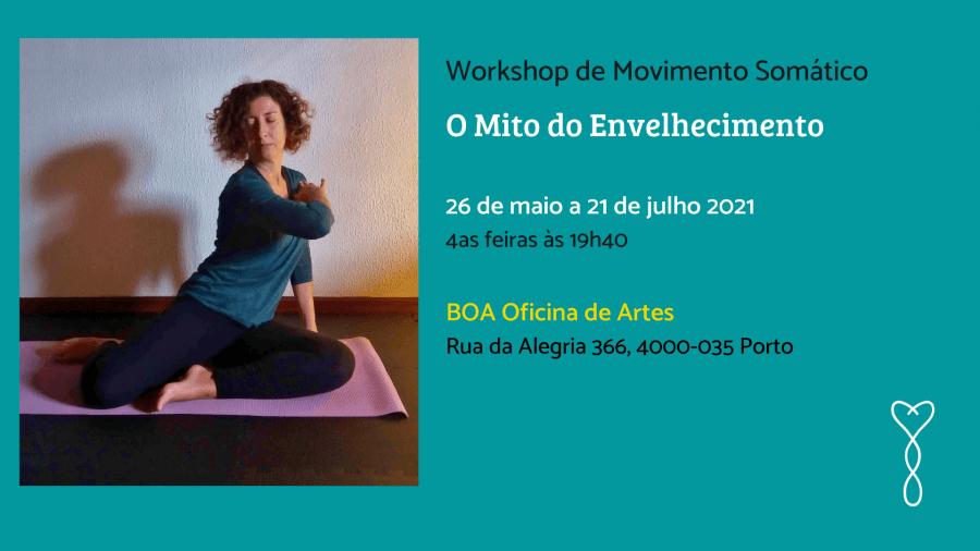 Workshop de Movimento Somático: O Mito do Envelhecimento