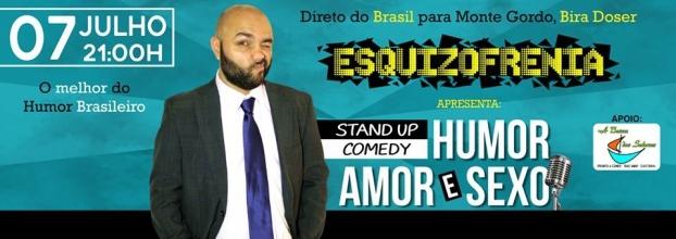 Esquizofrenia apresenta Stand-up comedy com Bira Doser direto do Brasil para Monte Gordo
