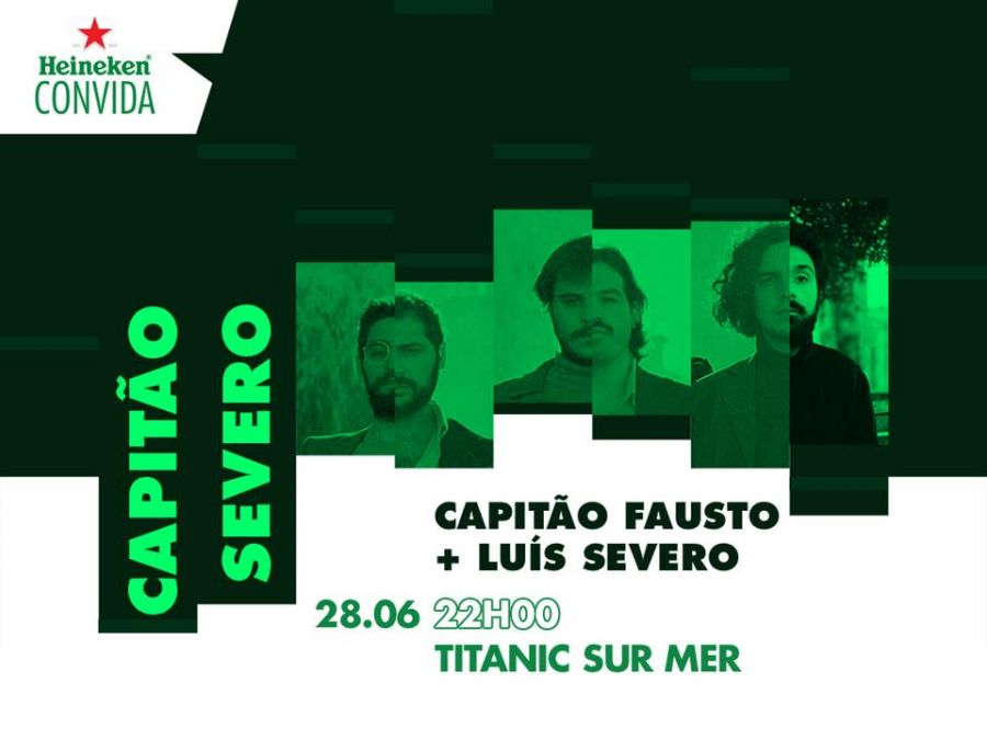 Heineken Convida: Capitão Fausto + Luis Severo