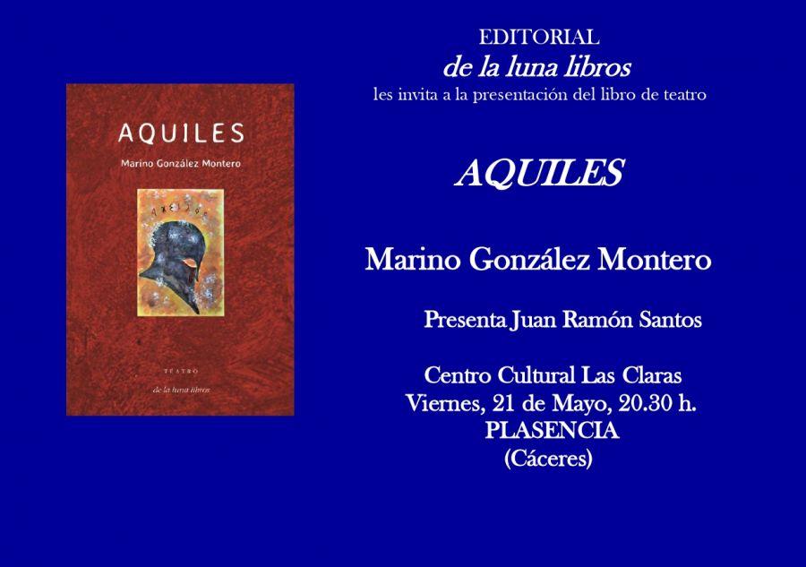 Presentación del libro de teatro Aquiles de Marino González Montero en Plasencia