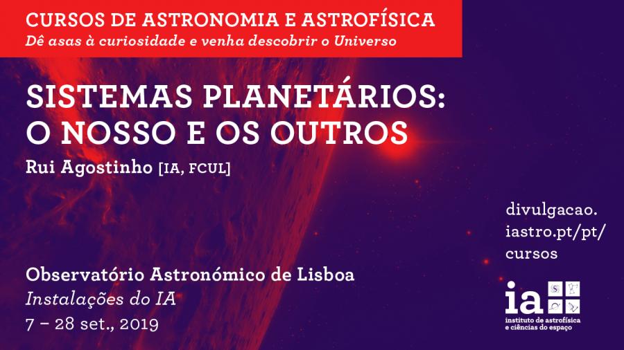 Curso Sistemas Planetários: o Nosso e os Outros