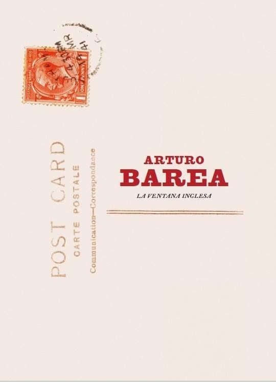 Exposición 'ARTURO BAREA. LA VENTANA INGLESA'