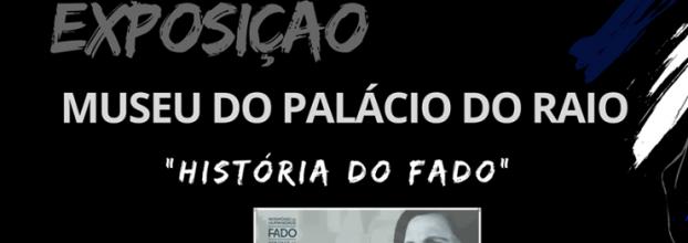 EXPOSIÇÃO - HISTÓRIA DO FADO