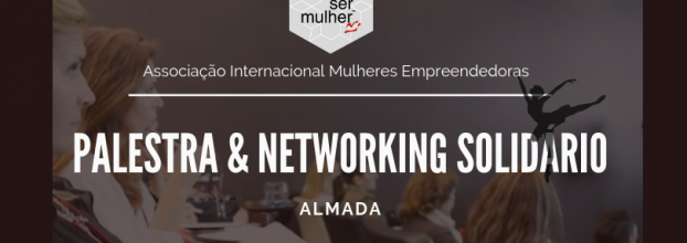 Palestra & Networking em Almada